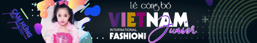 Lễ công bố VIET NAM INTERNATIONAL FASHION WEEK 2019